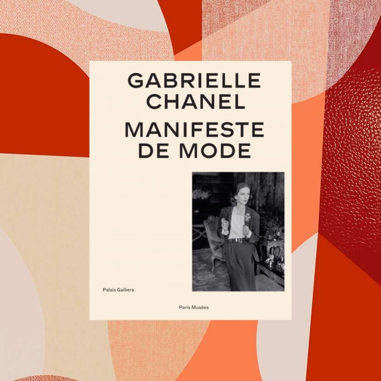 Gabrielle Chanel manifeste-mode editions Paris musees